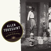 Play & Download The Bright Mississippi by Allen Toussaint | Napster