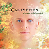 Play & Download Dream Wide Awake by Omnimotion | Napster