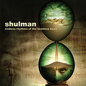 Play & Download Endless Rhythms of the Beatless Heart by Shulman | Napster