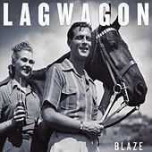 Blaze by Lagwagon