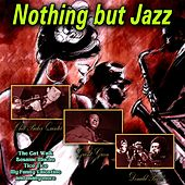 Nothing but Jazz von Various Artists