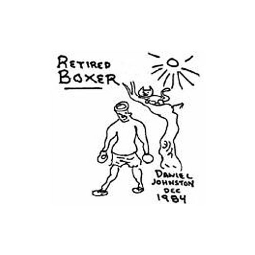 Retired Boxer by Daniel Johnston