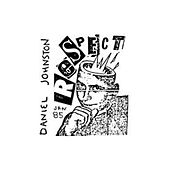 Play & Download Respect by Daniel Johnston | Napster