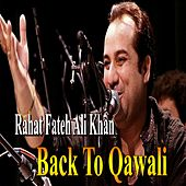 Back To Qawali by Rahat Fateh Ali Khan