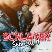 Schlager Sehnsucht - Die besten Discofox Hits 2017 für deine Fox Party 2018 by Various Artists