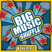 Play & Download Big Music Shuffle, Vol. 1 by Various Artists | Napster