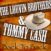 Play & Download Back to Back - The Louvin Brothers & Tommy Cash by Various Artists | Napster