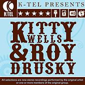 Play & Download Kitty Wells & Roy Drusky by Kitty Wells | Napster
