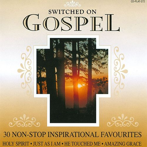 Play & Download Switched On Gospel - 30 Non-Stop Inspirational Favourites by The Holly Day Singers | Napster