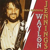 Play & Download White Lightning by Waylon Jennings | Napster