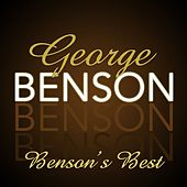 Play & Download Benson's Best by George Benson | Napster