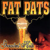 Play & Download Greatest Hits by Fat Pat | Napster