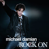 Rock On by Michael Damian