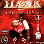 Play & Download A Bad Azz Mix Tape II - Slowed & Chopped by H.A.W.K. | Napster