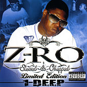 Play & Download 1-Deep : Slowed by Z-Ro | Napster