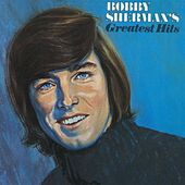 Play & Download Bobby Sherman's Greatest Hits by Bobby Sherman | Napster