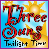 Play & Download Twilight Time by The Three Suns | Napster