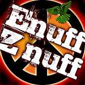 Play & Download Enuff Z'nuff by Enuff Z'Nuff | Napster