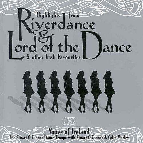 Play & Download Riverdance by The Voices Of Ireland | Napster