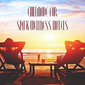 Chillmode for Spa & Wellness Hotels by Various Artists