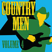 Country Men, Vol. 4 by Various Artists