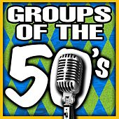 Play & Download Groups of the 50's by Various Artists | Napster