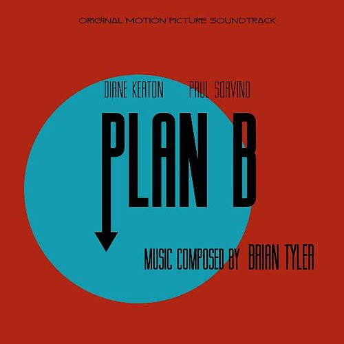 Play & Download Plan B by Brian Tyler | Napster