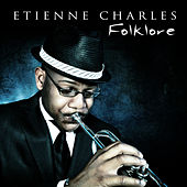 Play & Download Folklore by Etienne Charles | Napster