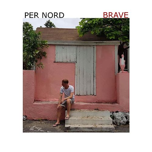 Brave by Per Nord