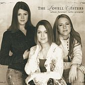 When Forever Rolls Around by The Lovell Sisters