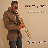 Play & Download New Day Ashe' by Tyrone Smith | Napster