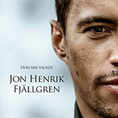 Hon var vacker by Jon Henrik Fjällgren