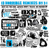 13 Horrible Remixes by Various Artists