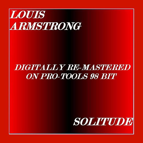 Play & Download Solitude by Louis Armstrong | Napster