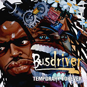 Temporary Forever by Busdriver