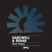 Play & Download Blue Magic by Hardwell | Napster