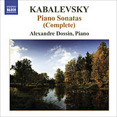Play & Download KABALEVSKY, D.: Piano Sonatas and Sonatinas (Complete) (Dossin) by Alexandre Dossin | Napster