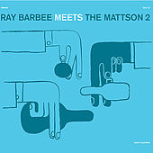 Play & Download Ray Barbee Meet the Mattson 2 by Ray Barbee Meet the Mattson 2 | Napster