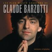 Les plus belles chansons de Claude Barzotti by Claude Barzotti