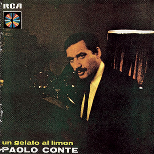 Play & Download Un Gelato Al Limon by Paolo Conte   Napster