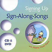 Signing Up Presents Sign-Along-Songs by Moey's Music Party