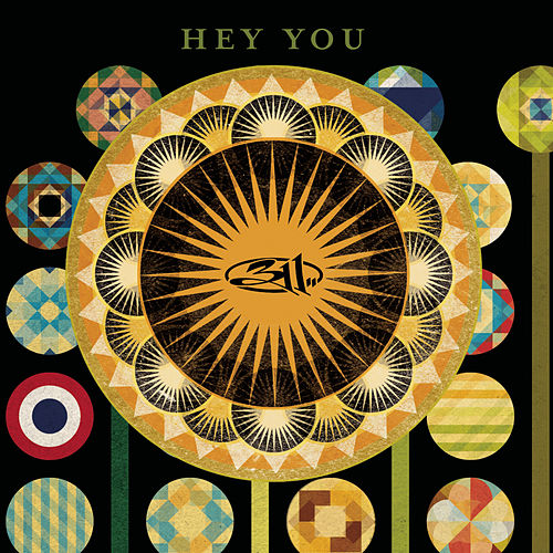 Hey You by 311