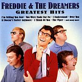 Play & Download Greatest Hits by Freddie and the Dreamers | Napster