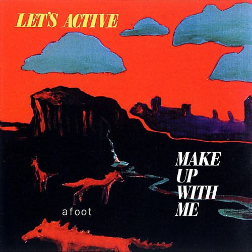 Play & Download Make Up With Me by Let's Active | Napster