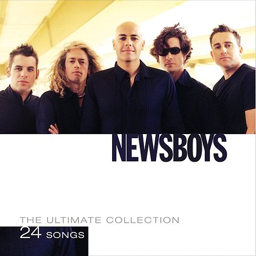 Play & Download The Ultimate Collection by Newsboys | Napster