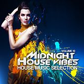 Midnight House Vibes, Vol. 10 by Various Artists