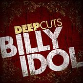 Deep Cuts by Billy Idol