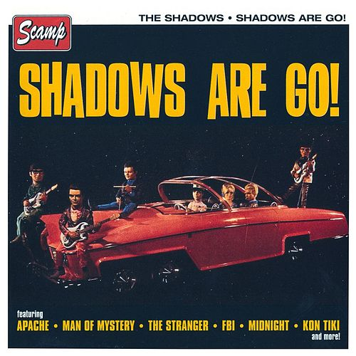 Shadows Are Go! by The Shadows