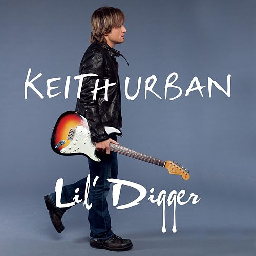 Lil' Digger by Keith Urban