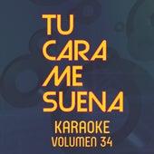 Tu Cara Me Suena Karaoke (Vol. 34) by Ten Productions